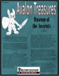 Avalon Treasure—Vol 1, Issue #7: Museum of the Ancients (PFRPG) PDF