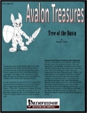 Avalon Treasure—Vol 1, Issue #12: Tree of the Dawn (PFRPG) PDF