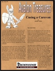 Avalon Treasure—Vol 2, Issue #3: Casing a Caravan (PFRPG) PDF