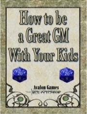 How to Be a Great GM with Your Kids PDF