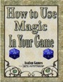 How to Use Magic in Your Game PDF