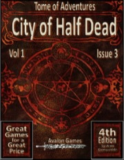 Tomes of Adventure: City of Half Dead (4E) PDF