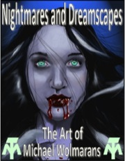 Nightmares and Dreamscapes: The Art of Michael Wolmarans PDF