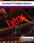 Slayers of the Great Serpent—Extras (PFRPG) PDF