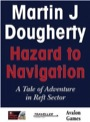 Hazard to Navigation: A Tale of Adventure in Reft Sector PDF