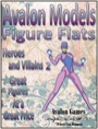Avalon Models—Figure Flats: Heroes and Villains #2 PDF