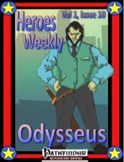 Heroes Weekly, Vol. 1, Issue #10: Odysseus (PFRPG) PDF