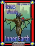 Heroes Weekly, Vol. 1, Issue #12: Inner Earth Empire (PFRPG) PDF
