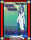 Heroes Weekly, Vol. 6, Issue #14: Madam Fortune (PFRPG) PDF