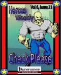 Heroes Weekly, Vol 6, Issue #2: Check Please (PFRPG) PDF