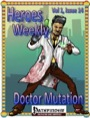 Heroes Weekly, Vol. 1, Issue #14: Doctor Mutation (PFRPG) PDF