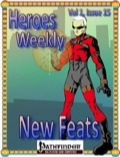 Heroes Weekly, Vol. 1, Issue #15: New Feats (PFRPG) PDF