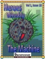 Heroes Weekly, Vol. 1, Issue #18: The Machine (PFRPG) PDF