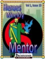 Heroes Weekly, Vol. 1, Issue #19: The Mentor (PFRPG) PDF
