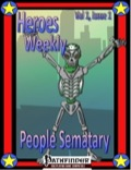 Heroes Weekly, Vol. 1, Issue #1: People Semetary (PFRPG) PDF