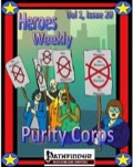 Heroes Weekly, Vol. 1, Issue #20: Purity Corps (PFRPG) PDF