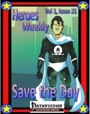 Heroes Weekly, Vol. 1, Issue #21: Save the Day (PFRPG) PDF