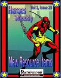 Heroes Weekly, Vol. 1, Issue #23: New Resource Items (PFRPG) PDF
