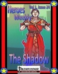 Heroes Weekly, Vol. 1, Issue #24: The Shadow (PFRPG) PDF