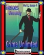 Heroes Weekly, Vol. 2, Issue #4: Crime Unlimited (PFRPG) PDF
