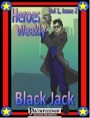 Heroes Weekly, Vol. 1, Issue #2: Blackjack (PFRPG) PDF