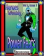 Heroes Weekly, Vol. 2, Issue #7: Power Feats (PFRPG) PDF
