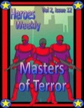 Heroes Weekly, Vol. 2, Issue #12: Masters of Terror (PFRPG) PDF