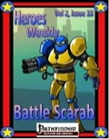 Heroes Weekly, Vol. 2, Issue #18: Battle Scarab (PFRPG) PDF