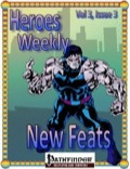 Heroes Weekly, Vol. 3, Issue #3: New Feats (PFRPG) PDF