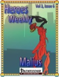 Heroes Weekly, Vol. 3, Issue #6: Malius (PFRPG) PDF