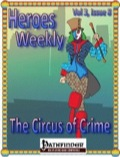 Heroes Weekly, Vol. 3, Issue #8: The Circus of Crime (PFRPG) PDF