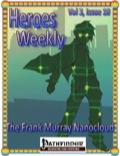 Heroes Weekly, Vol. 3, Issue #10: The Frank Murray Nano Cloud (PFRPG) PDF