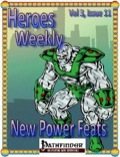 Heroes Weekly, Vol. 3, Issue #11: New Power Feats (PFRPG) PDF