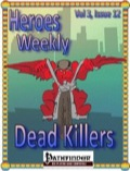 Heroes Weekly, Vol. 3, Issue #12: Dead Killers (PFRPG) PDF
