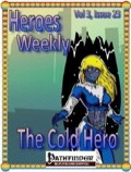 Heroes Weekly, Vol. 3, Issue #23: The Cold Hero (PFRPG) PDF
