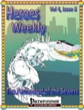 Heroes Weekly, Vol. 4, Issue #8: The Parliament of the Sewers (PFRPG) PDF