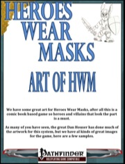 Heroes Wear Masks—Preview #6: Art of HWM (PFRPG) PDF