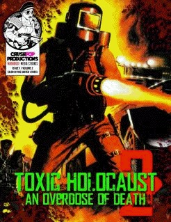 Toxic Holocaust 2: An Overdose of Death PDF