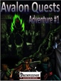 Avalon Quests: Adventure #1 (PFRPG) PDF