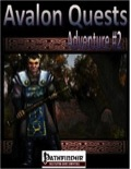 Avalon Quests, Adventure #2 (PFRPG) PDF