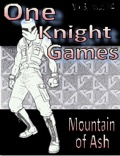 One Knight Games, Vol. 3, Issue #4: Mountains of Ash PDF