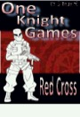 One Knight Games, Vol. 3, Issue #7: Red Cross