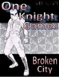 One Knight Games, Vol 3, Issue 13: Broken City PDF