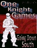 One Knight Games, Vol 3, Issue 15: Going Down South PDF
