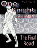 One Knight Games, Vol 3, Issue #16: The Final Road PDF