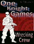 One Knight Games, Vol 3, Issue #17: Wrecking Crew PDF