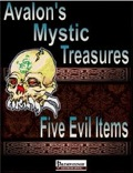 Avalon's Mystic Treasures: Five Evil Items (PFRPG) PDF