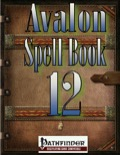 Avalon Spell Books, Vol 1, Issue #12 (PFRPG) PDF