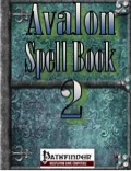 Avalon Spell Book, Vol. 1, Issue #2 (PFRPG) PDF