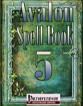 Avalon Spell Books, Vol. 1, Issue #5 (PFRPG) PDF